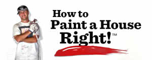 How To Paint A House Right